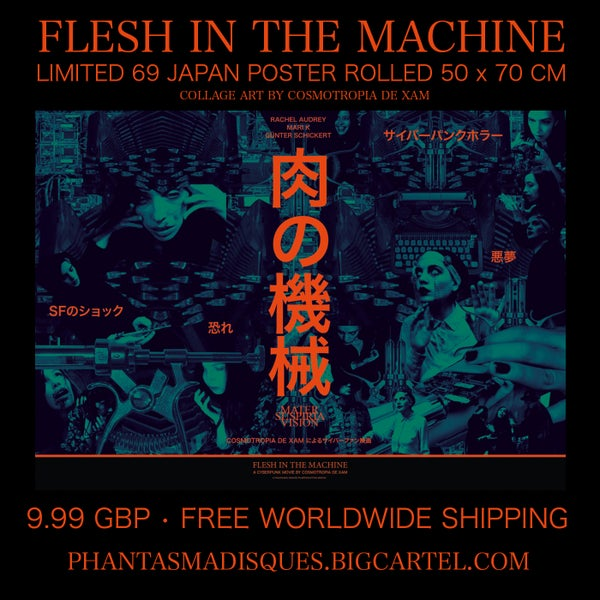 Image of FLESH IN THE MACHINE - LIMITED 69 JAPAN POSTER (50x70 cm) - ROLLED - FREE WORLDWIDE SHIPPING