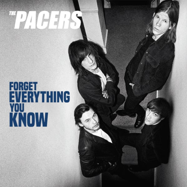 Image of The Pacers - Forget Everything You Know