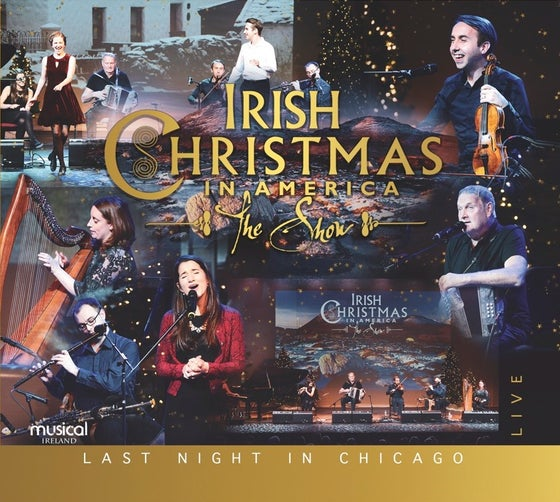 Image of Irish Christmas in America - Last Night in Chicago (NEW RELEASE 2018)