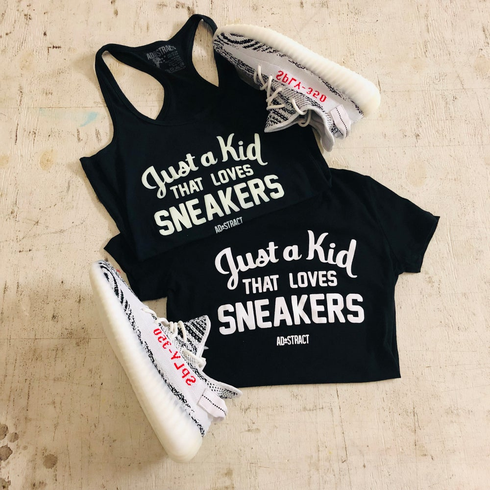 "Image of JUST A KID THAT LOVES SNEAKERS ""WHITE PRINT"" TSHIRT (WOMENS)"