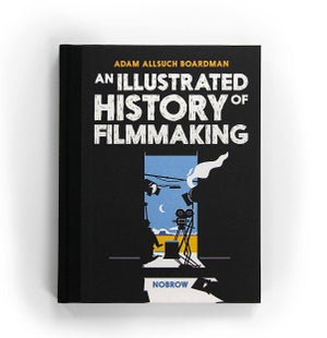 Image of An Illustrated History of Filmmaking (signed)