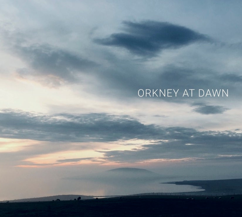 Image of Orkney at Dawn - OUT NOW!