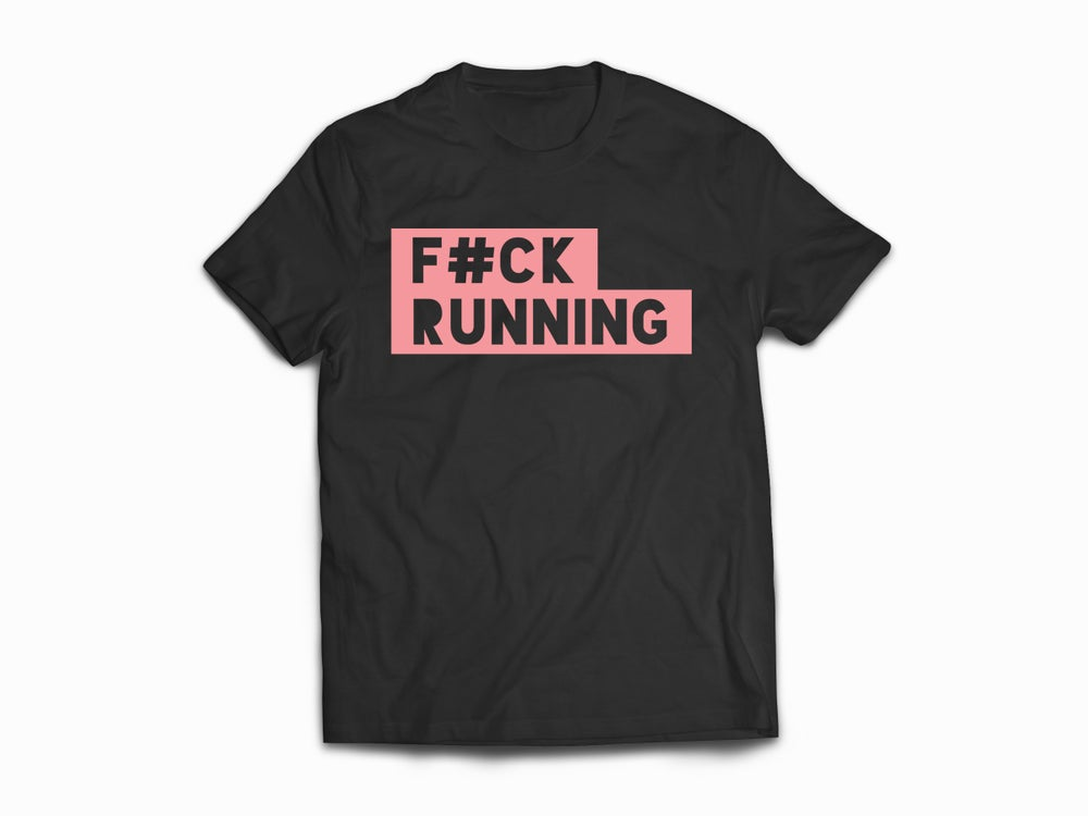 Image of F#ck Running Tee BLK/DUSTY PINK