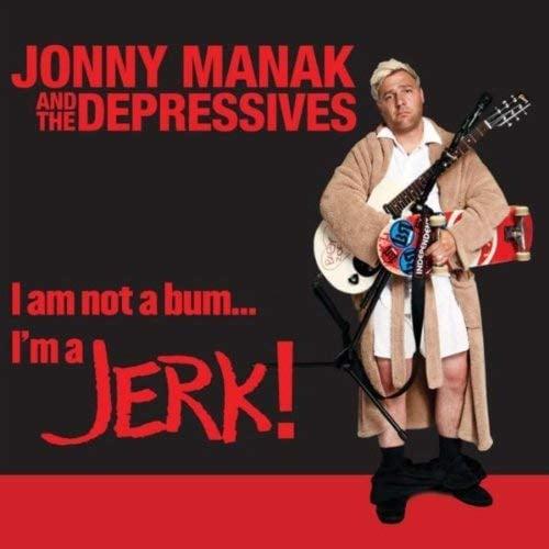 """Image of I am not a bum... l'm a JERK! 12"""" Vinyl Record"""