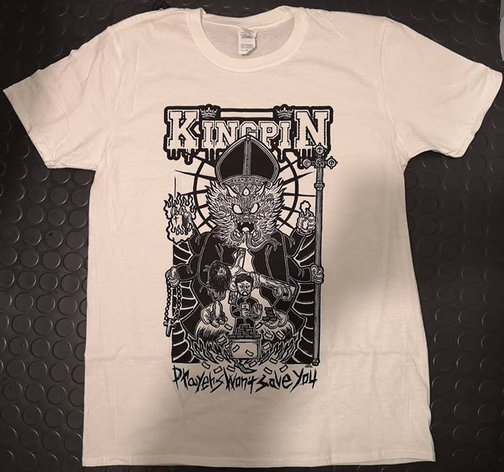 "Image of Kingpin ""Prayers Won't Save You"" t-shirt"