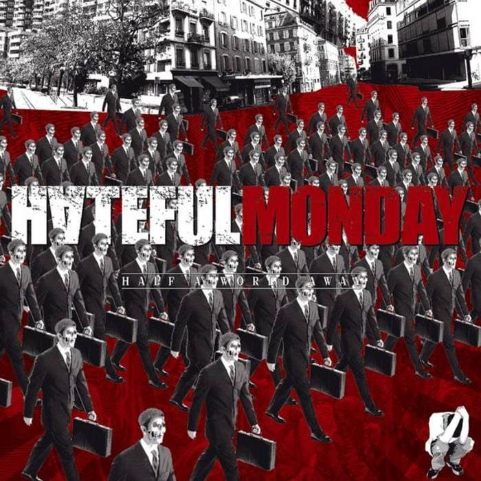 Image of Hateful Monday «Half a World Away» Lp 12inch