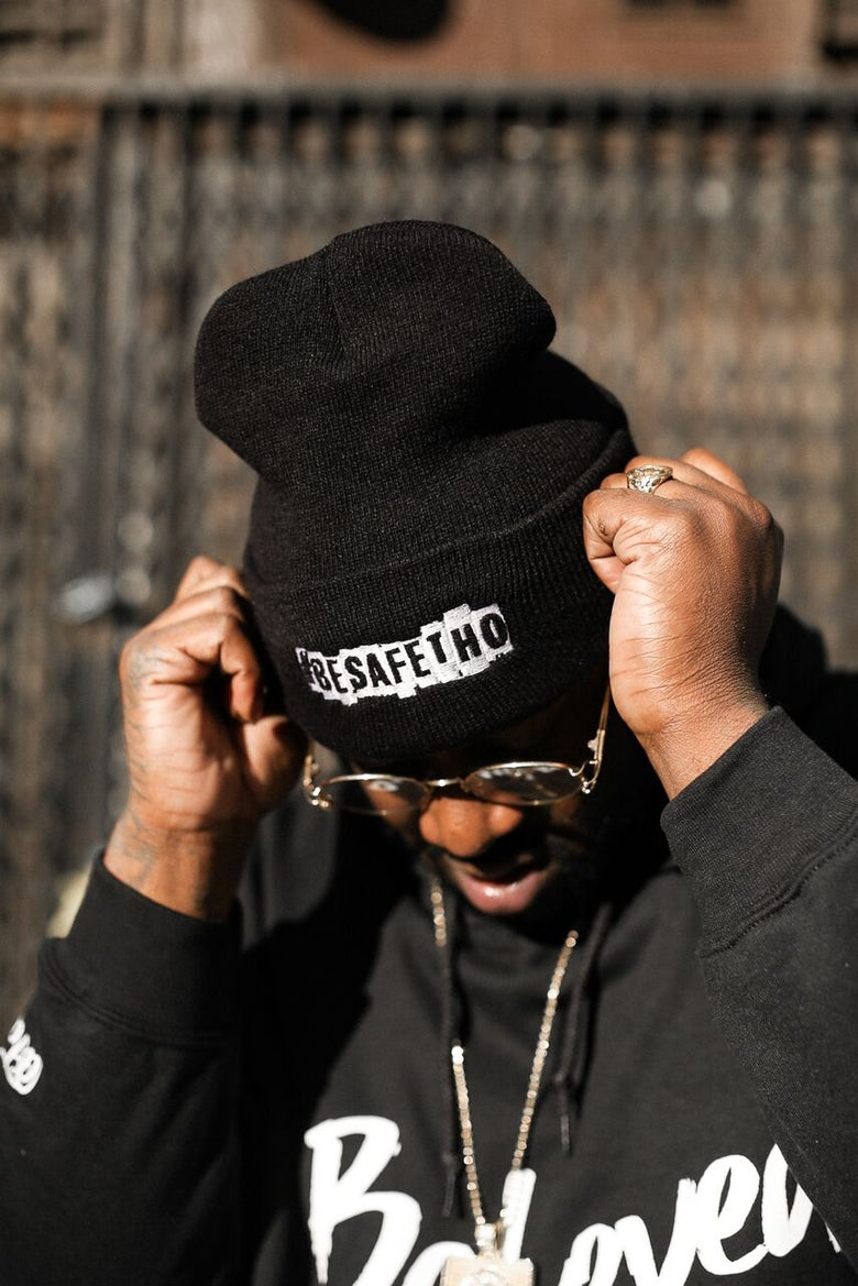 Image of Be Safe Tho Beanie