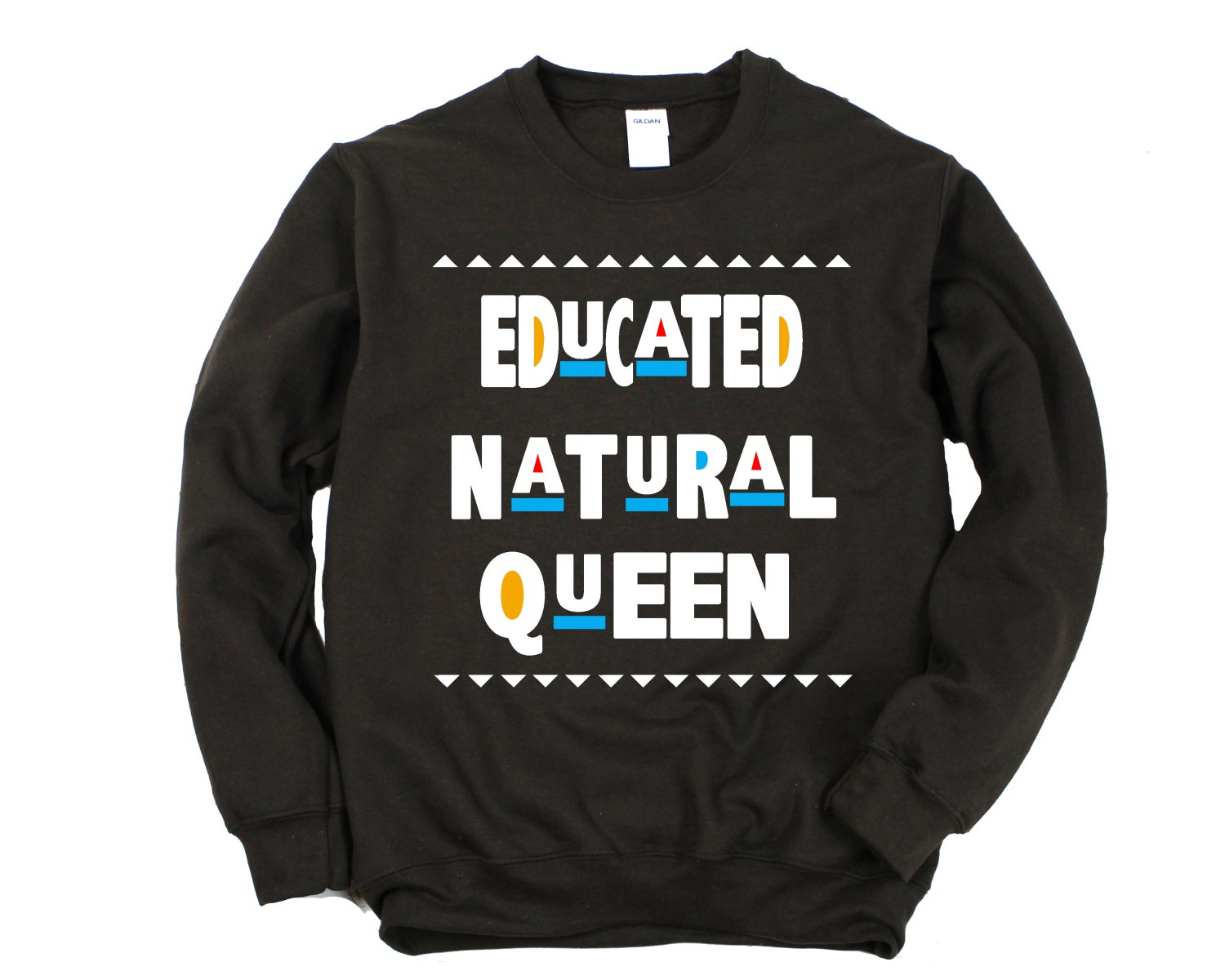 "Image of ""Educated Natural Queen"" Crewneck"