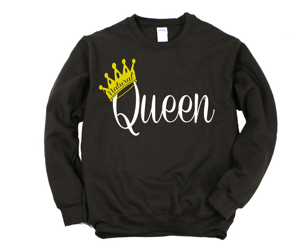 "Image of ""Natural Queen"" Crewneck"