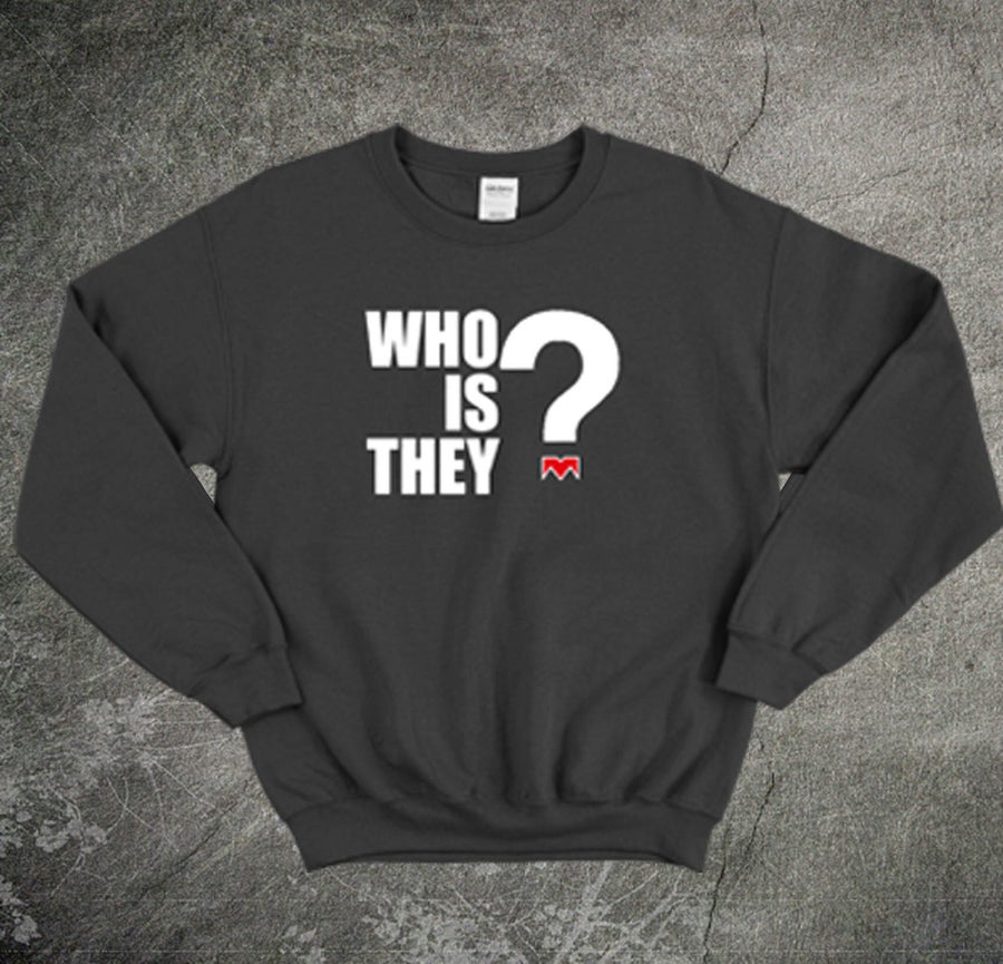Image of Who Is They Black Sweater
