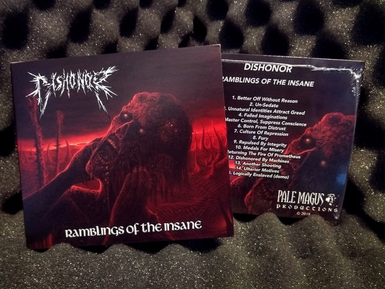 Image of Dishonor - Ramblings of the Insane