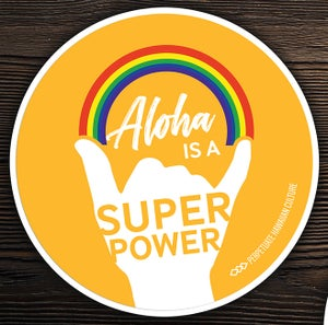 Image of Aloha is A Super Power Sticker