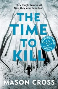 Image of The Time to Kill - UK mass market paperback signed by the author