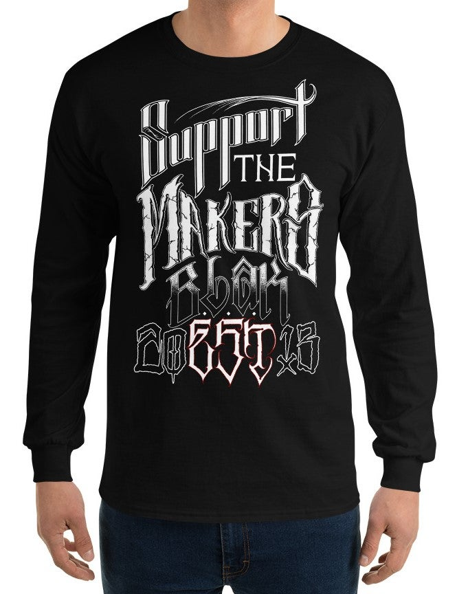 Support the Makers Long Sleeve