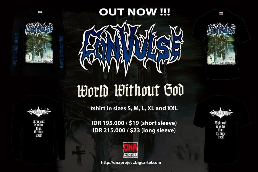 Image of Convulse - World Without God