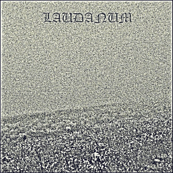 Image of LAUDANUM - III / VINYL LP (black, ltd. 300)