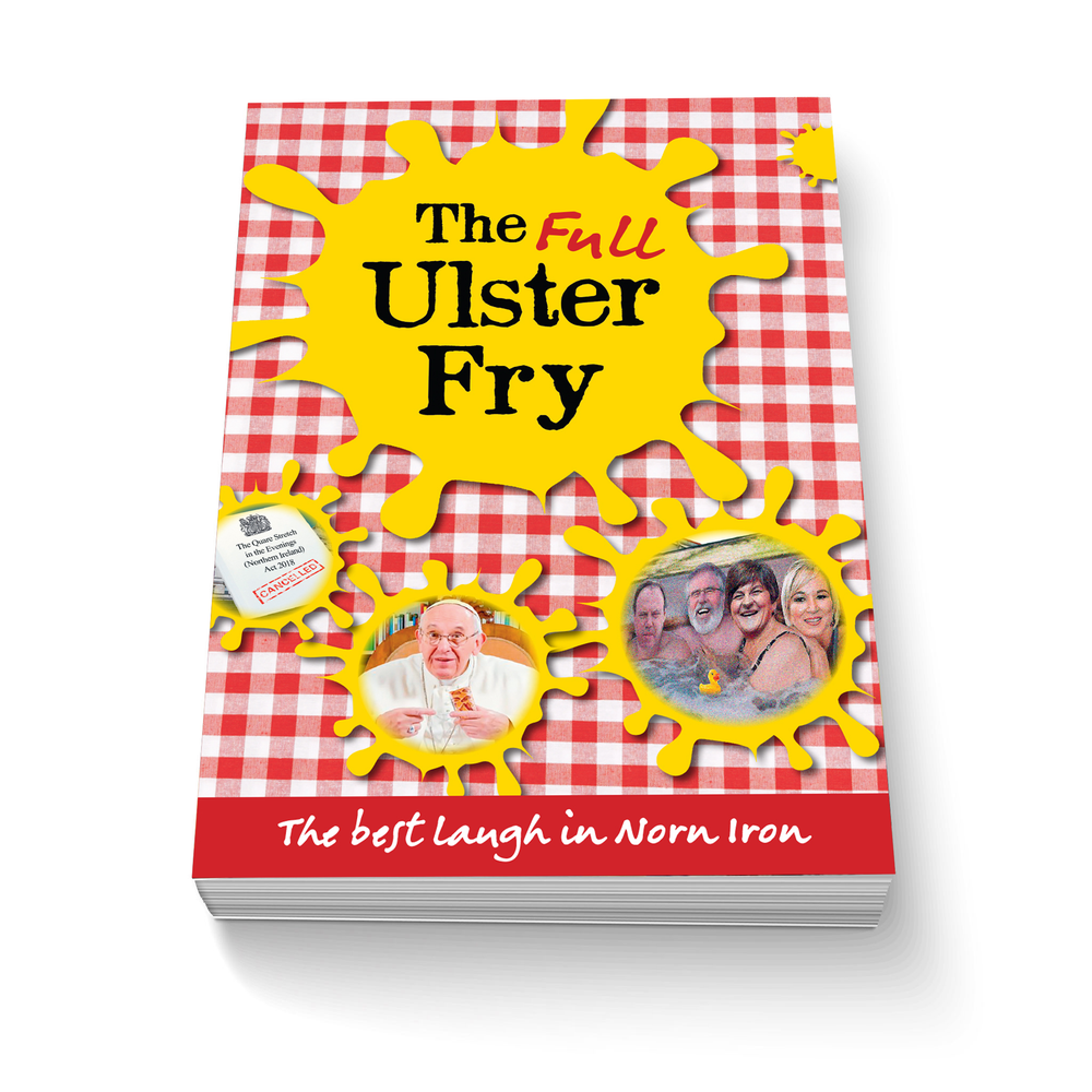 Image of The FULL Ulster Fry (2018 - Author Signed)