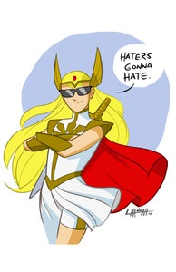 Image of She-Ra 'Haters Gonna Hate' Print
