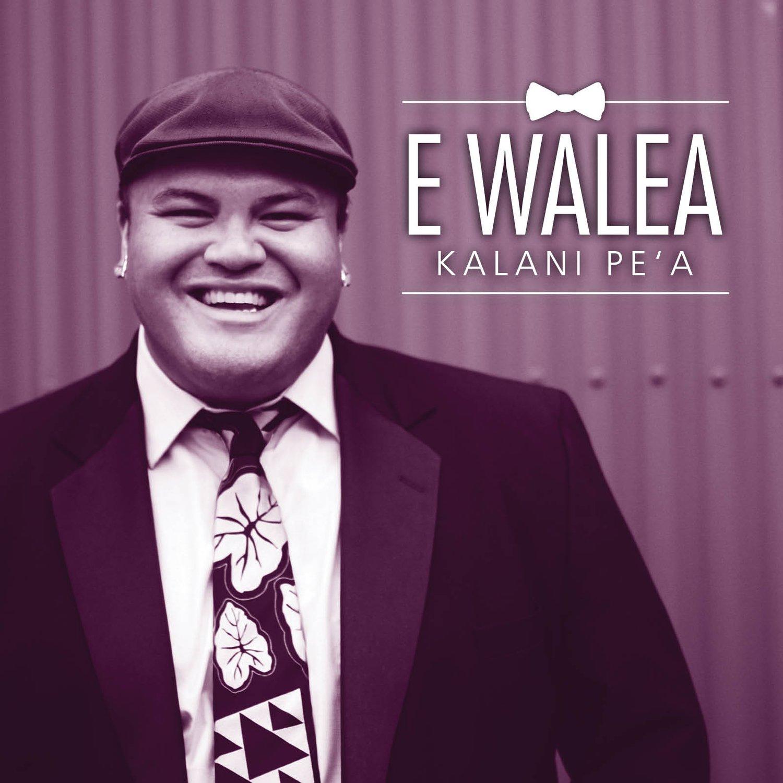 Image of Kalani Pe'a - E Walea CD
