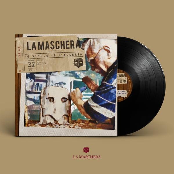 Image of La Maschera - Vinile 'O vicolo 'e l'allerìa