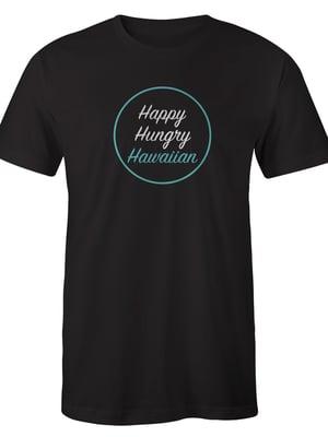 Image of Happy Hungry Hawaiian Unisex Shirt