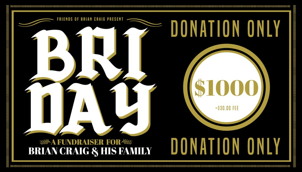 Image of BRI DAY **DONATION ONLY** $1000