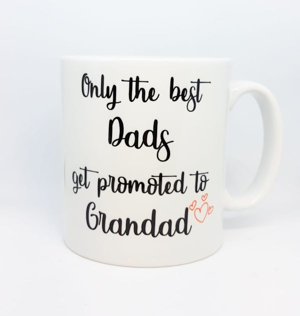 Image of Only The Best Get Promoted Mug - Dad, Mum, Sister, Brother