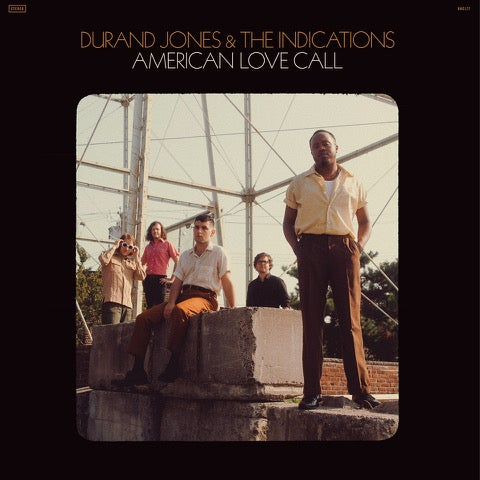 Image of Durand Jones & The Indications - American Love Call