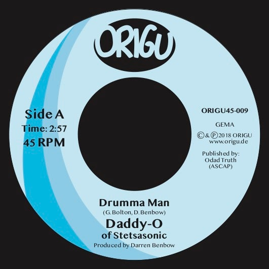 "Image of OUT NOW! 7"" DADDY-O - DRUMMA MAN B/W PLAYED OUT (45 EDIT) (ORIGU45-009)"