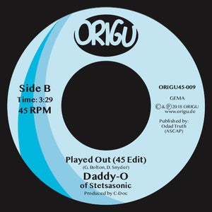 """Image of OUT NOW! 7"""" DADDY-O - DRUMMA MAN B/W PLAYED OUT (45 EDIT) (ORIGU45-009)"""