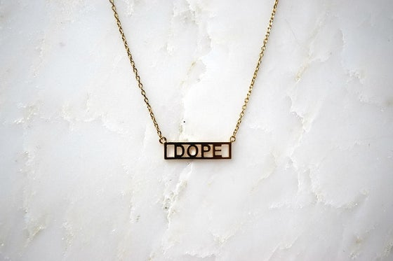 Image of Dope Necklace