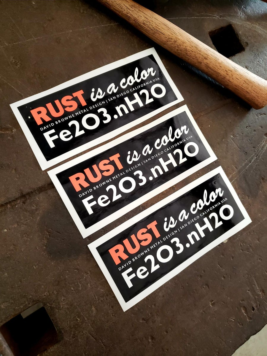 Image of STICKERS! RUST IS A COLOR