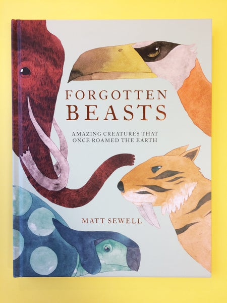 Image of Forgotten Beasts - Signed/Drawn Hardback