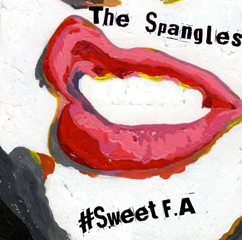 Image of The Spangles - #SweetFA CD