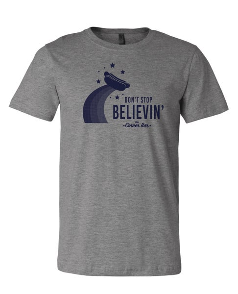 Image of Don't Stop Believin', Grey, Short Sleeve