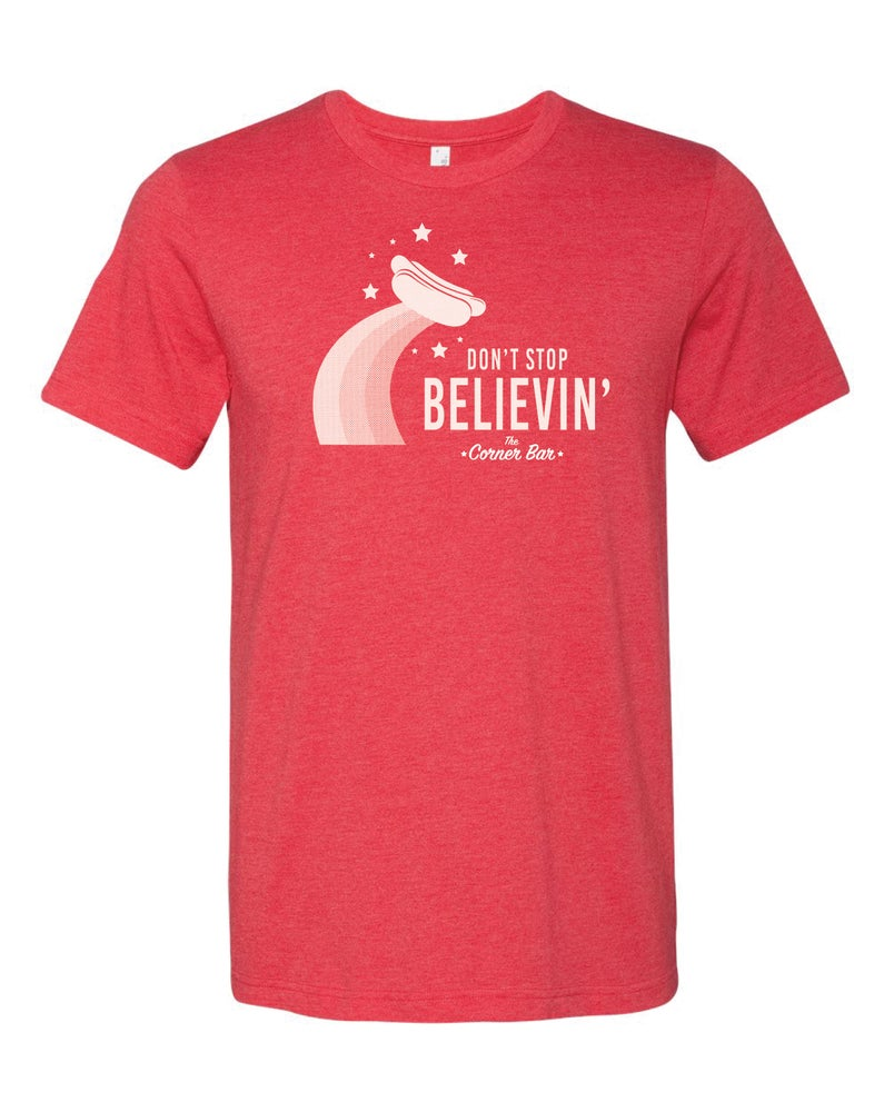Image of Don't Stop Believin', Red, Short Sleeve