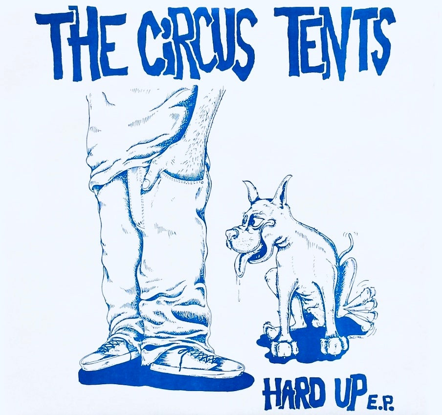 "Image of WEDGE #10 THE CIRCUS TENTS ""Hard Up"" 7"""
