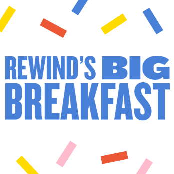 Image of Rewind's Big Breakfast - Saturday