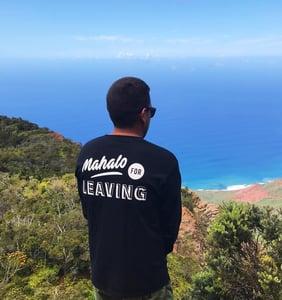Image of Mahalo For Leaving - Longsleeve Tee