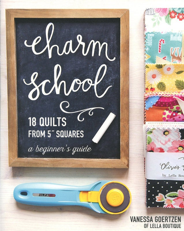 Image of Charm School--18 Quilts from 5'' Squares