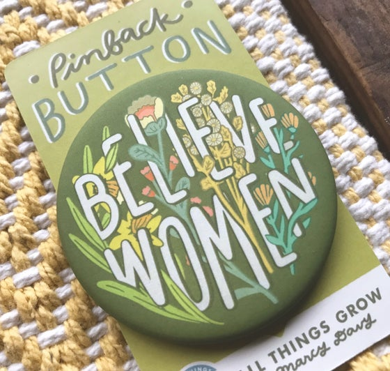 Image of Believe Women - pinback button