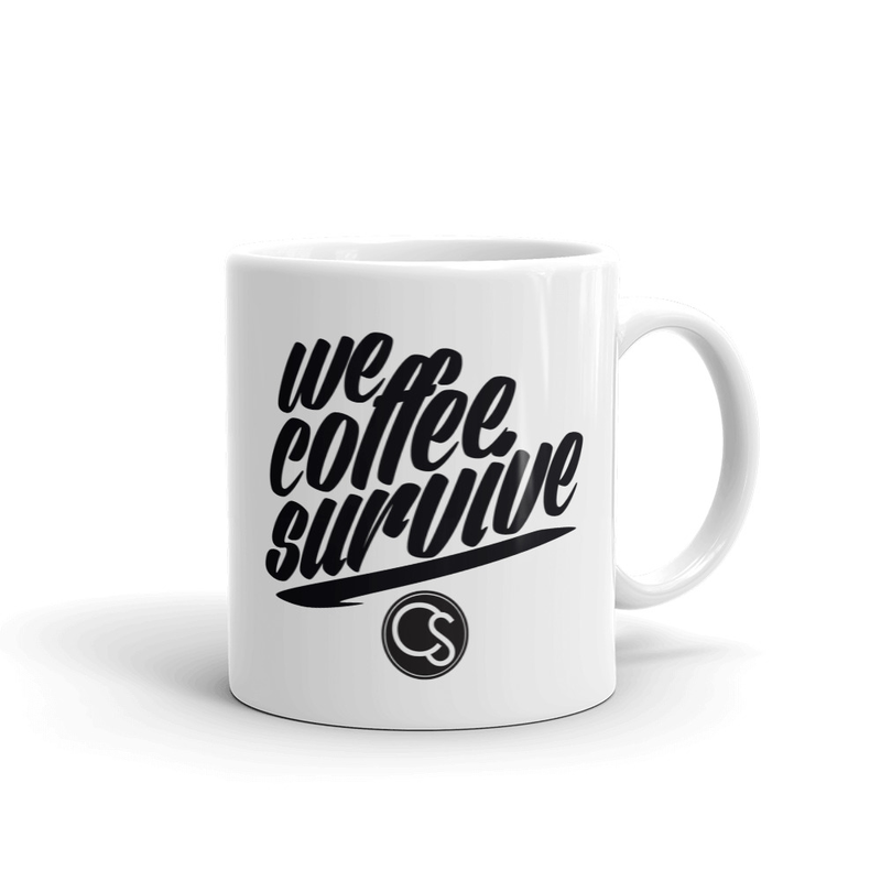 Image of We Coffee Survive MUG
