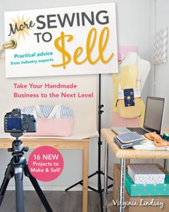 Image of More Sewing to Sell- Take your Handmade Business to the Next Level