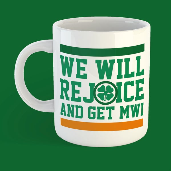Image of We will rejoice and get mwi mug