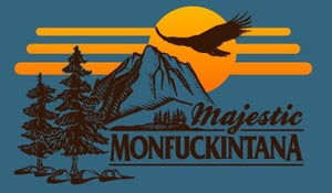Image of Majestic Monfuckintana
