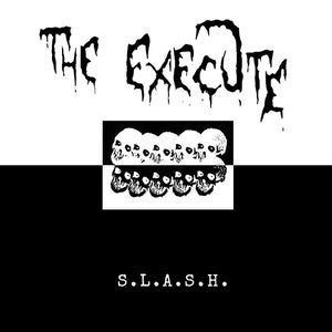 """Image of the Execute - """"S.L.A.S.H."""" Lp"""