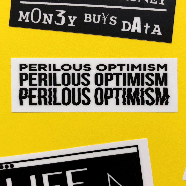 Image of Perilous Optimism Sticker
