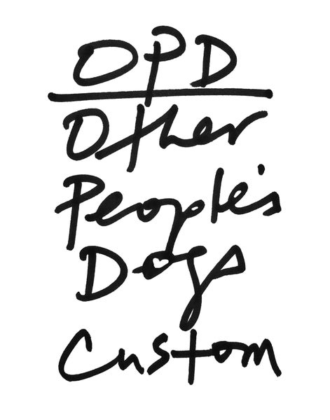 Image of CUSTOM OPD (Your dog)