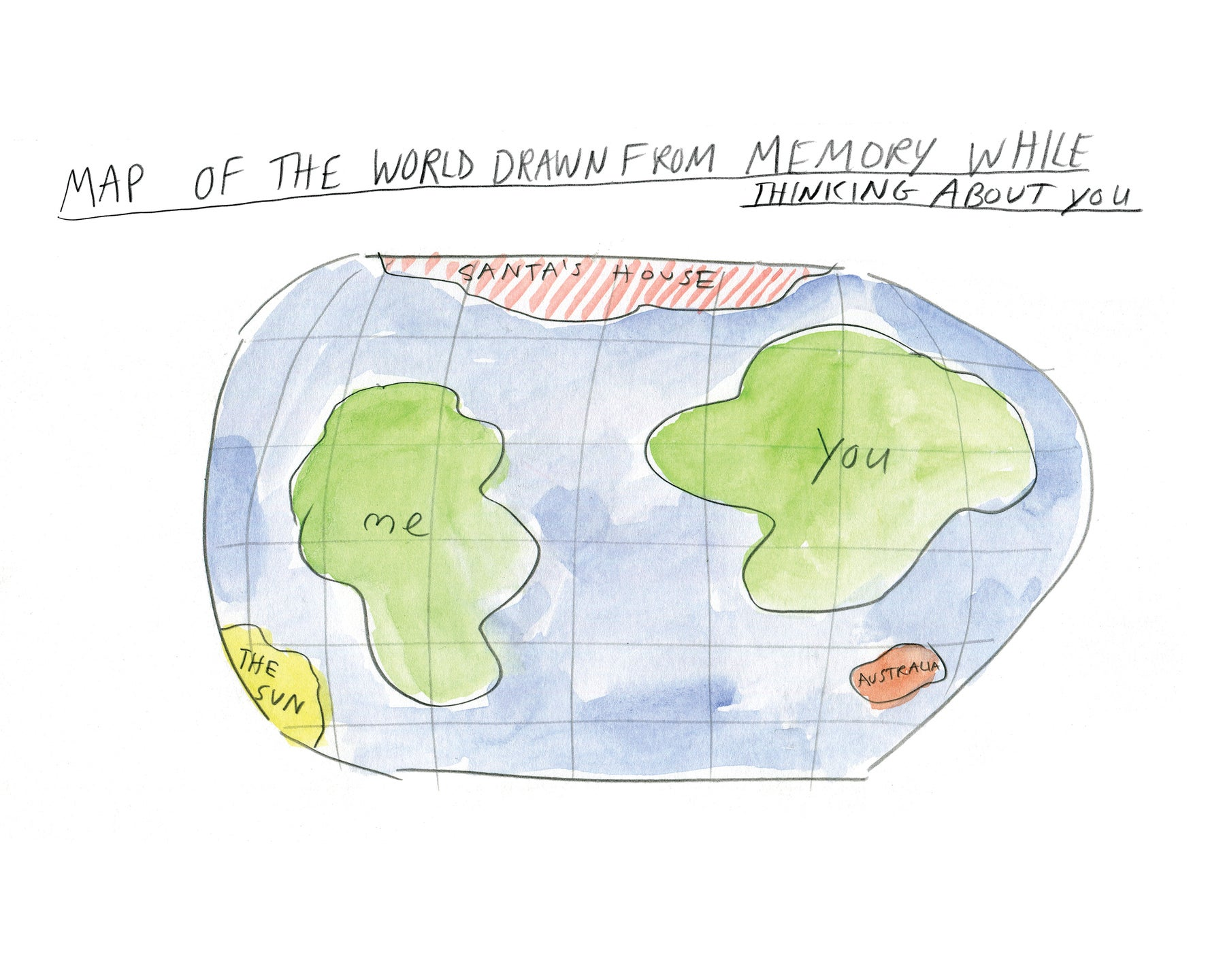 Can You Show Me A Map Of The World.Map Of The World Drawn While Thinking About You