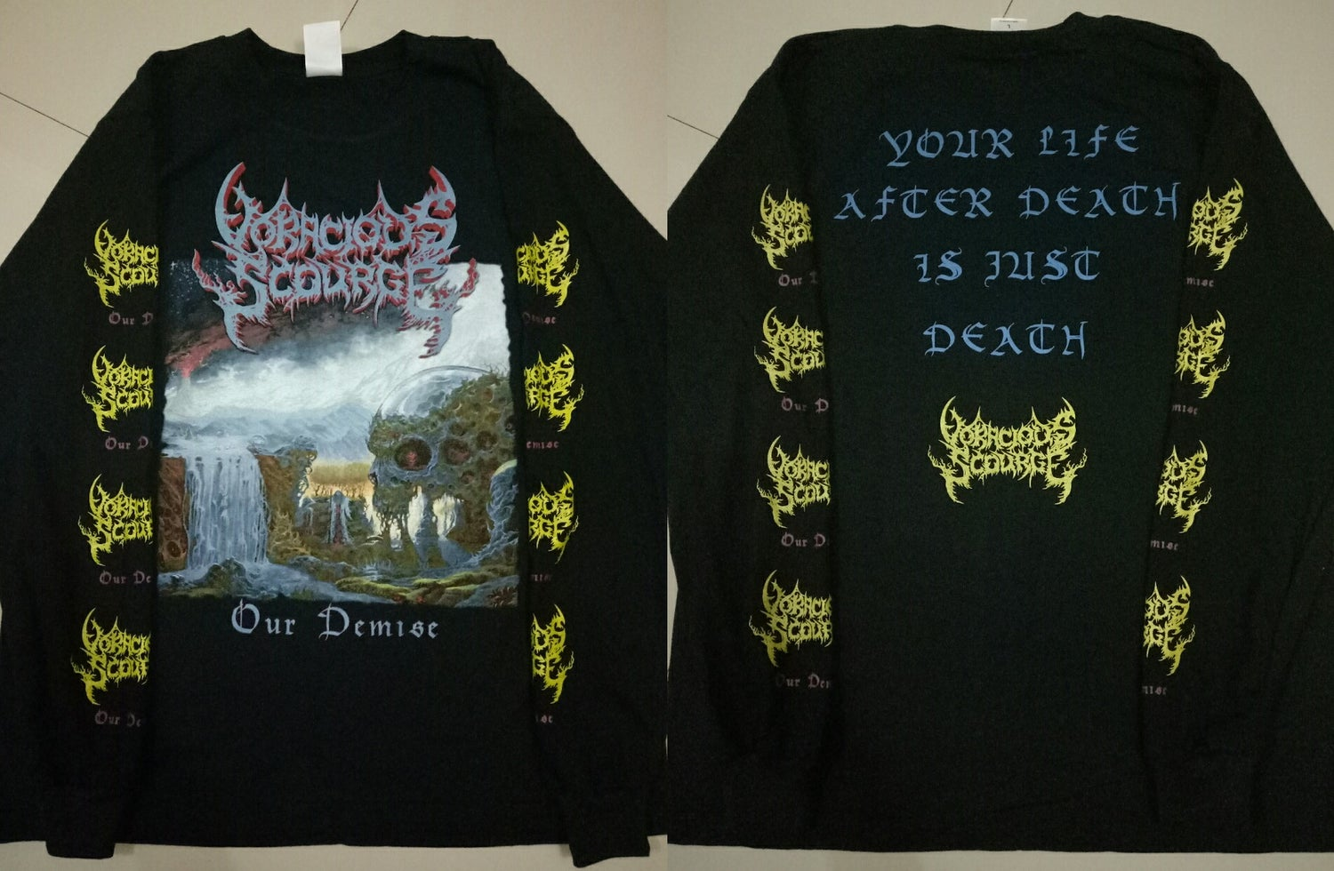 Image of VORACIOUS SCOURGE - 2 Designs ( Our Demise & In Death ) SS & LS